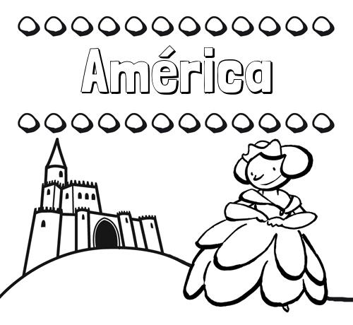 Nombre América: Dibujos para colorear su nombre y una princesa
