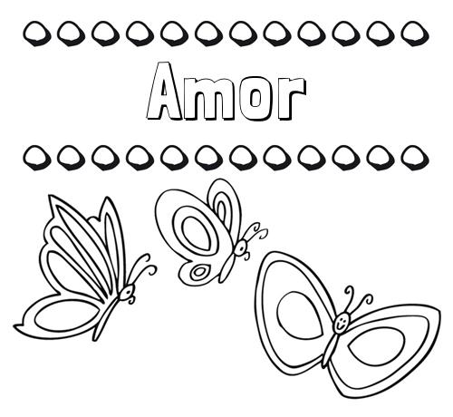 Nombre Amor: Imprimir un dibujo para colorear de nombres y mariposas