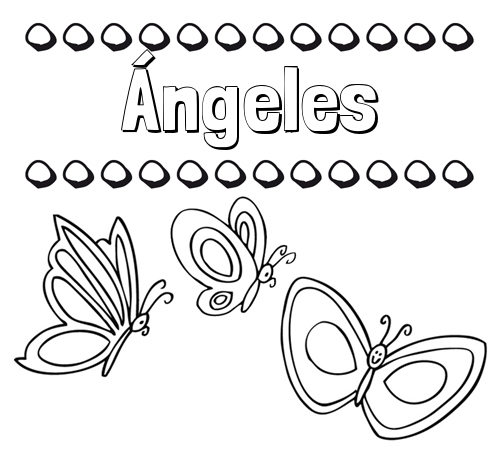Nombre ángeles Imprimir Un Dibujo Para Colorear De Nombres Y Mariposas