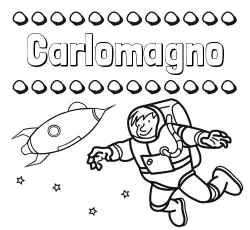 Nombre Carlomagno Dibujo De Nombres En El Espacio Para Imprimir