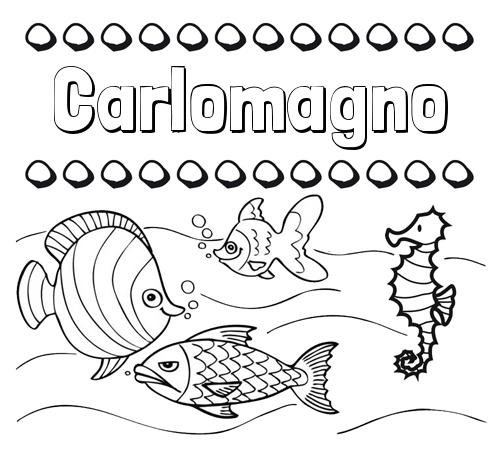 Nombre Carlomagno Peces Dibujos De Nombres Para Pintar