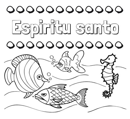 Nombre Espiritu santo: Peces: dibujos de nombres para pintar