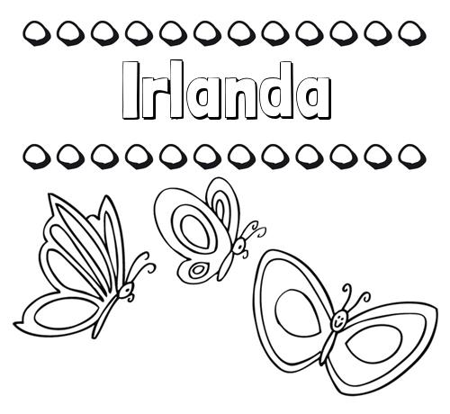 Nombre Irlanda: Imprimir un dibujo para colorear de nombres y mariposas