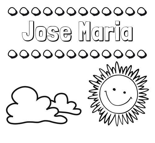 Dibujos Con El Nombre Jose Maria Para Colorear E Imprimir