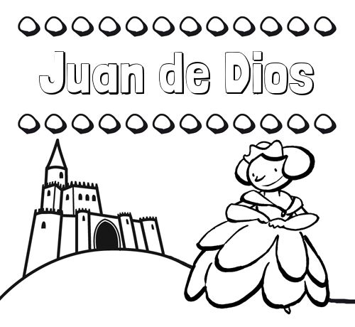 Nombre Juan de Dios: Dibujos para colorear su nombre y una princesa