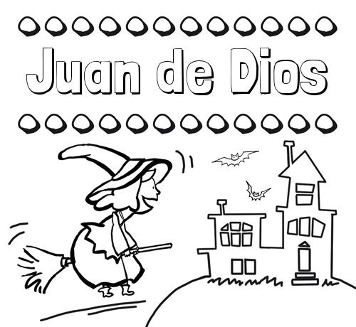 Nombre Juan de Dios: Colorear e imprimir nombres: dibujo de bruja