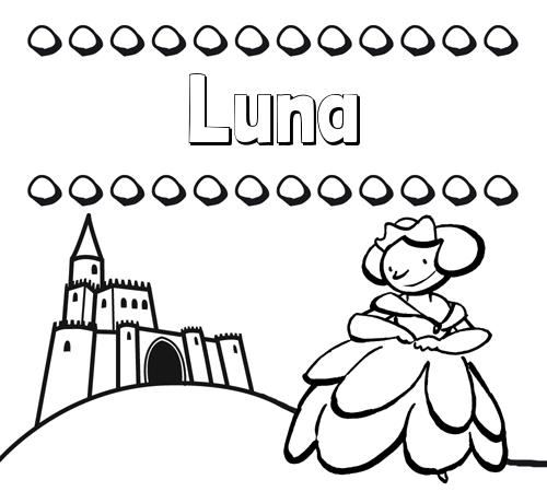 Nombre Luna: Dibujos para colorear su nombre y una princesa
