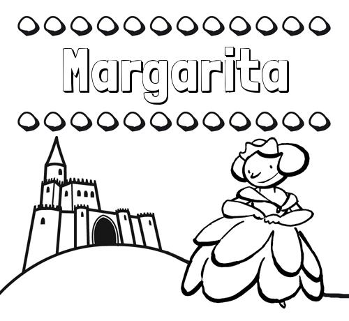 Nombre Margarita: Dibujos para colorear su nombre y una princesa