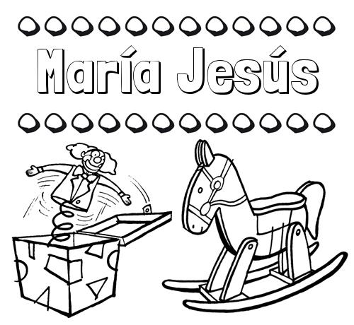 Nombre María Jesús: Colorear los nombres: dibujo con juguetes