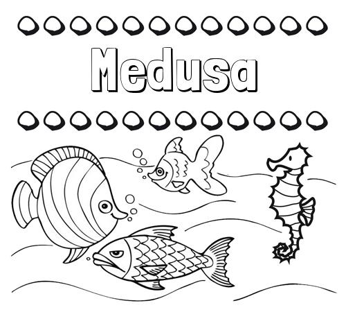 Nombre Medusa: Peces: dibujos de nombres para pintar