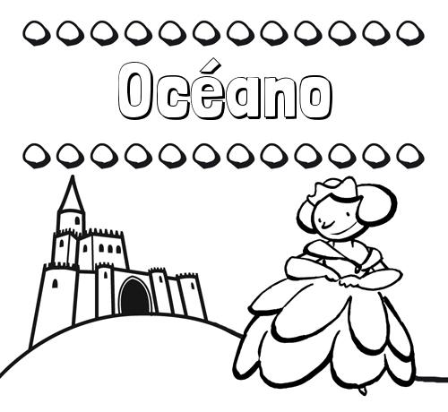 Nombre Océano: Dibujos para colorear su nombre y una princesa