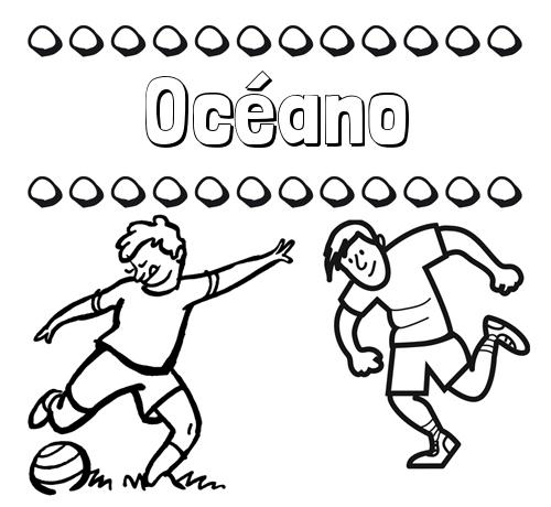 Nombre Océano: Dibujar las letras de nombres y fútbol