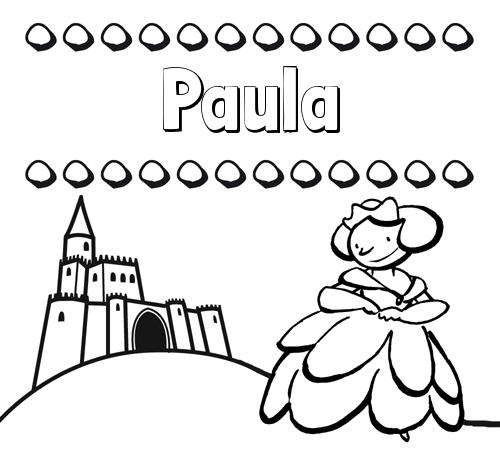 Nombre Paula: Dibujos para colorear su nombre y una princesa