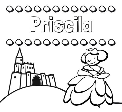 Nombre Priscila: Dibujos para colorear su nombre y una princesa