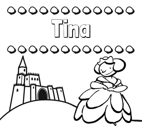 Nombre Tina Dibujos Para Colorear Su Nombre Y Una Princesa