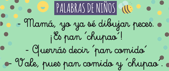 'Pan chupao'