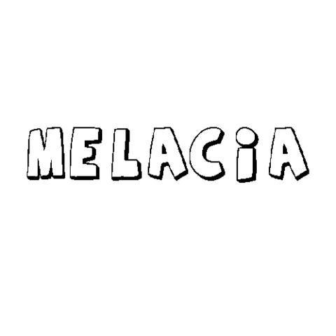 MELACIA