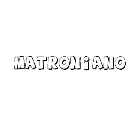 MATRONIANO