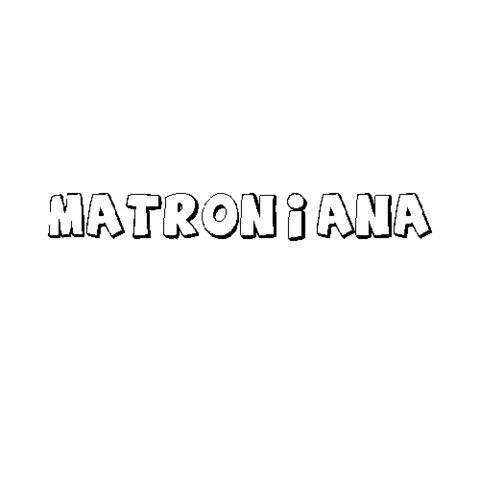 MATRONIANA