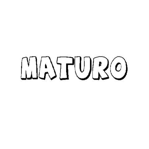 MATURO
