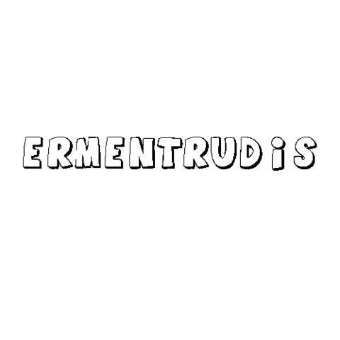 ERMENTRUDIS