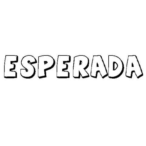 ESPERADA