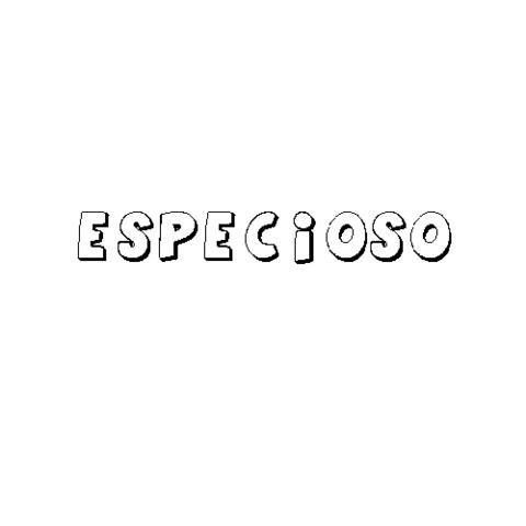 ESPECIOSO
