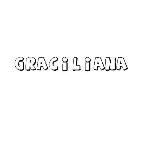 GRACILIANA