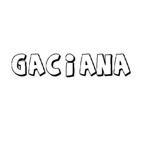 GACIANA