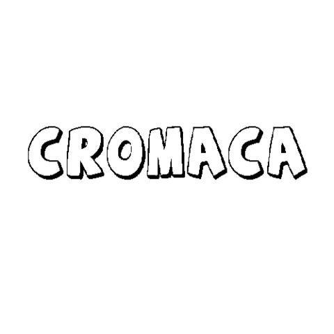 CROMACA