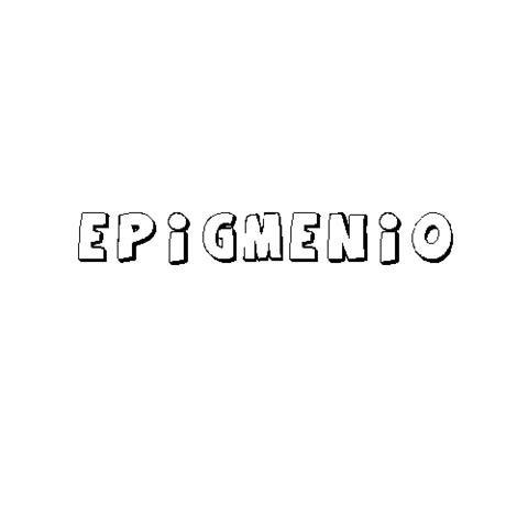 EPIGMENIO