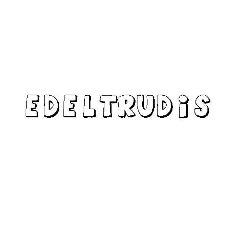 EDELTRUDIS