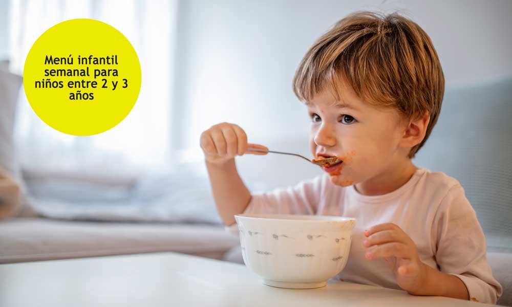 Menú Infantil Semanal Para Niños Entre 2 Y 3 Años