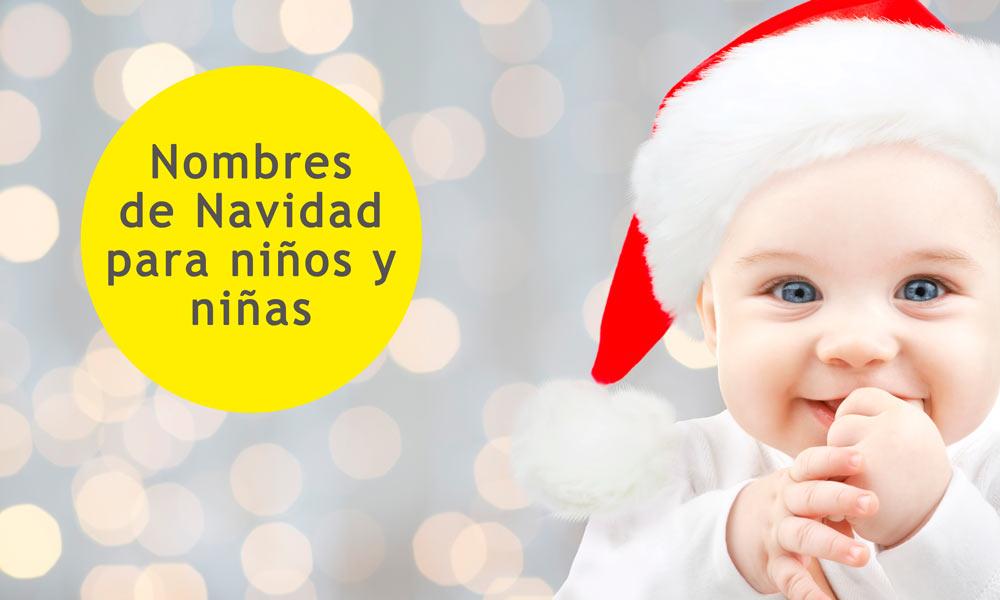 Nombres De Navidad Para Niños Y Niñas 18 Originales Nombres