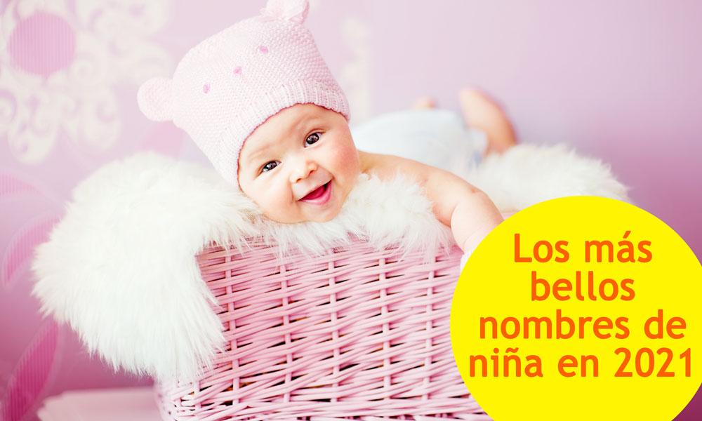 Bellos Nombres Para Niñas En 2021 Nombre Para Bebés Que Son Tendencia