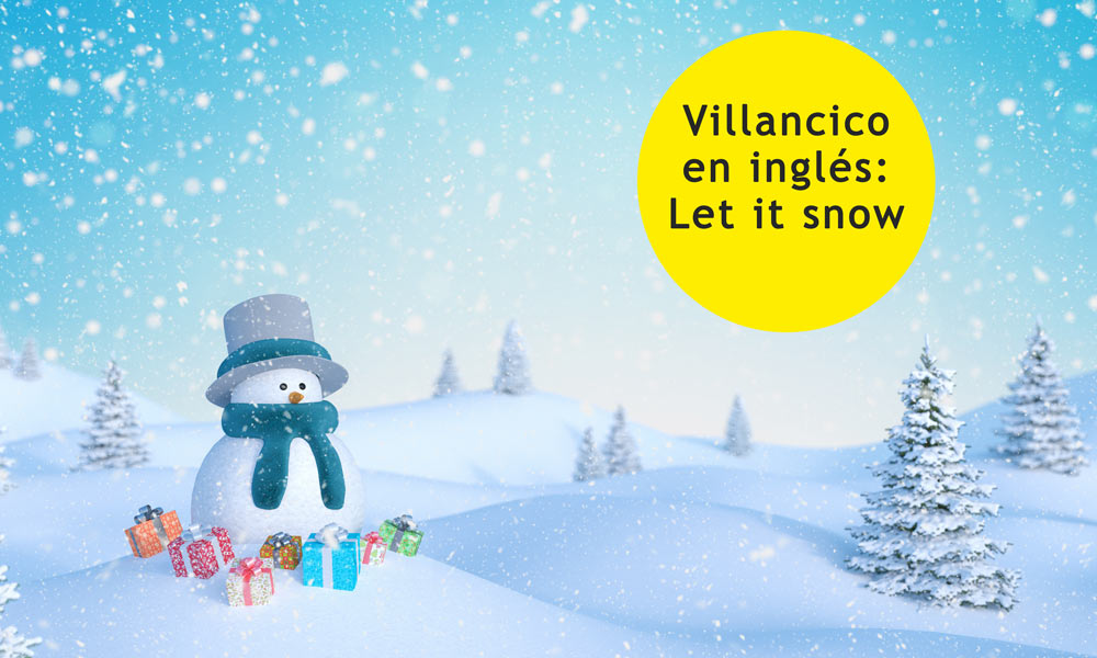 Let It Snow Villancicos En Inglés Para Cantar Y Bailar Con Los Niños