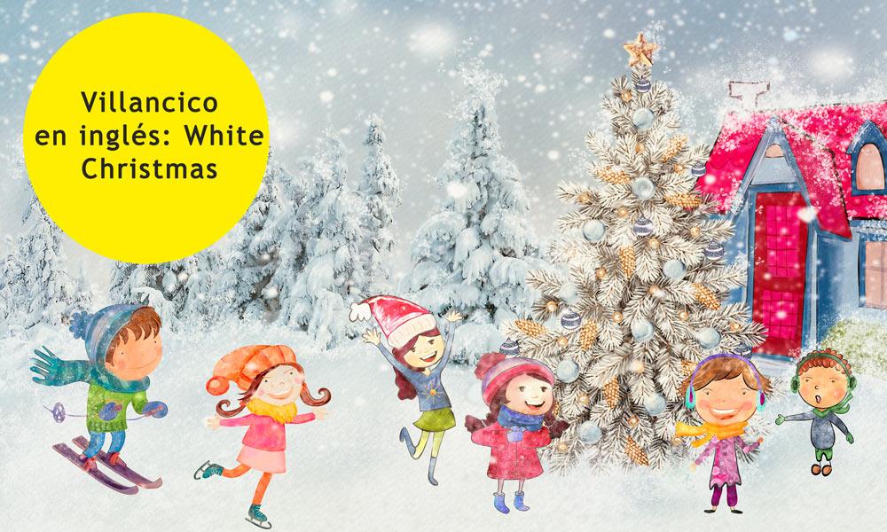 Villancico En Inglés Para Niños White Christmas