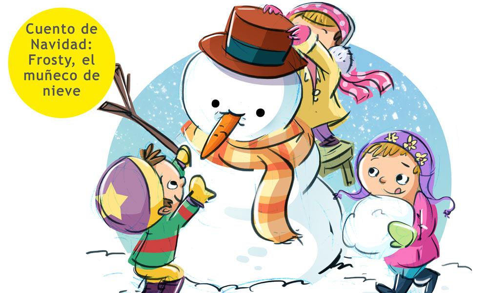 Frosty El Muñeco De Nieve Cuentos De Navidad Para Niños