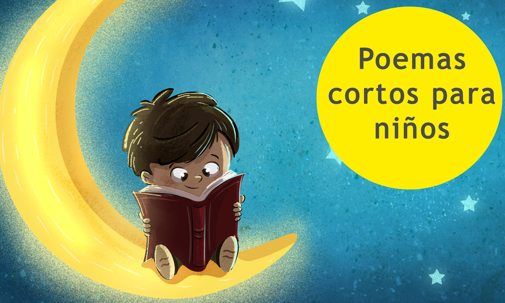 14 Poemas Cortos Para Niños De Primaria Poesía Infantil Para Disfrutar Y Aprender