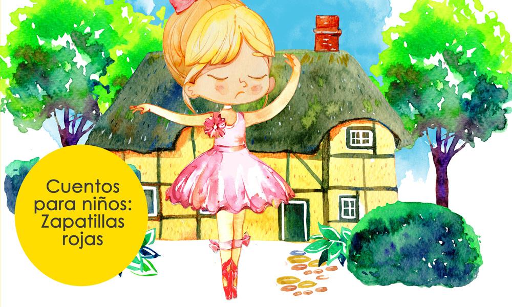Zapatillas rojas, cuentos para niños