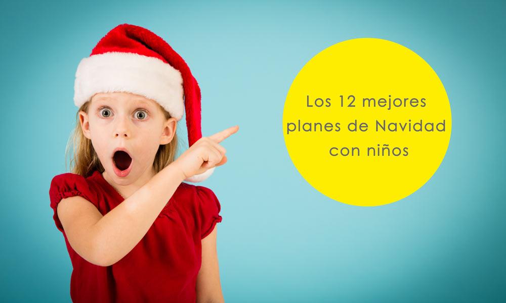 12 Divertidas Actividades Para Niños En Navidad Los Mejores