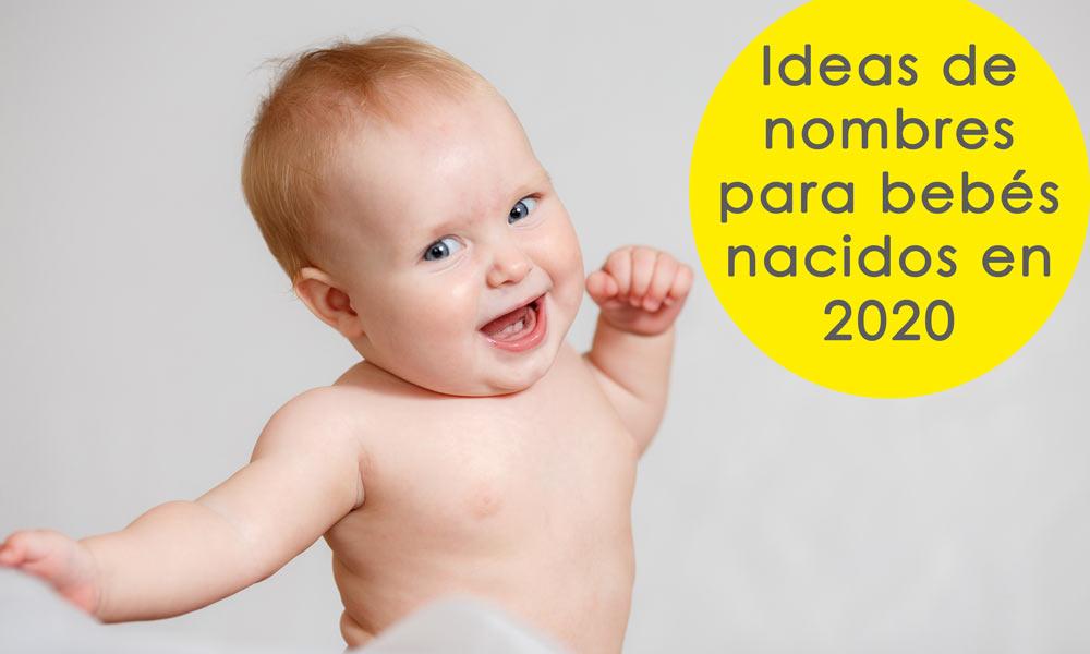 Tendencias De Nombres Para Niño En 2020 Los Nombres Para Niño Más Bellos