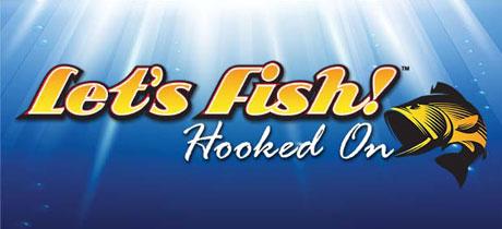 Si a tu hijo le gusta la pesca, Let's Fish Hooked On es su juego