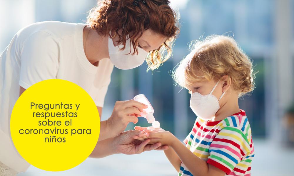 Preguntas Y Respuestas Sobre El Coronavirus Para Ninos