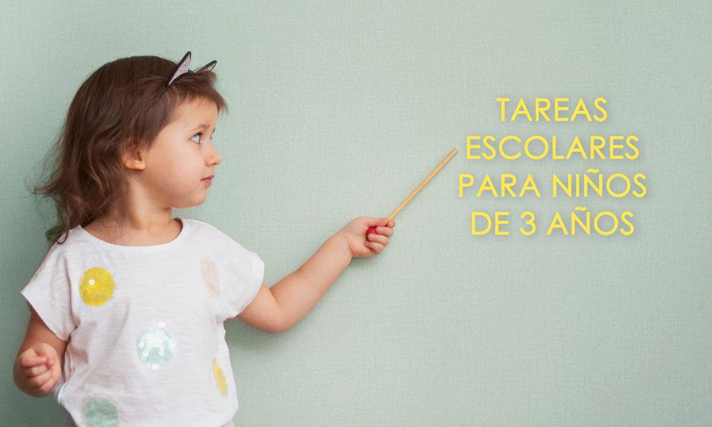 Tareas escolares para niños de 3 años
